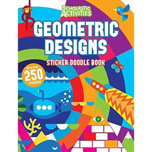 Geometric Designs Sticker Doodle Book (Scholastic Activities)