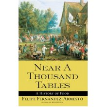 Near a Thousand Tables : A History of Food