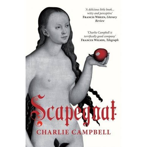 Scapegoat: A History of Blaming Other People