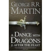 A Dance with Dragons: After the Feast (a Song of Ice and Fire, Book 5) Part 2