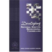 Developing Rational Emotive Behavioural Counselling (developing Counselling Series)