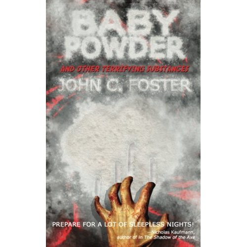 Baby Powder and Other Terrifying Substances