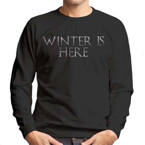 Game Of Thrones Winter Is Here Text Men's Sweatshirt