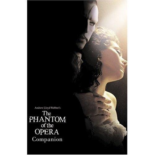 "The ""Phantom of the Opera"": Film Companion"