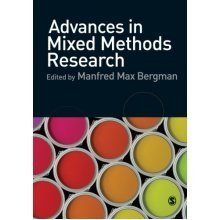 Advances in Mixed Methods Research: Theories and Applications