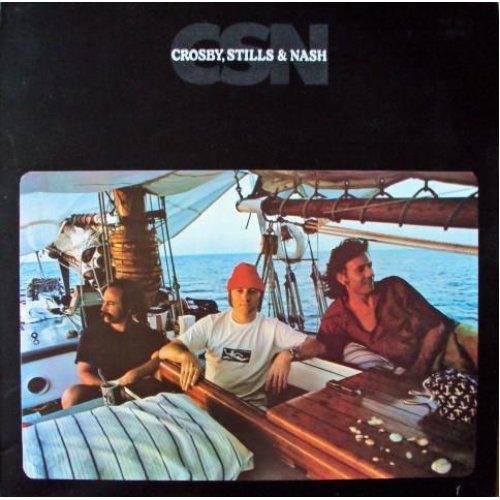 CSN (UK 1977) , Stills & Nash Crosby