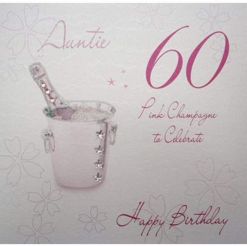 WHITE COTTON CARDS WBA60P A Pink Champagne Auntie 60 Happy Birthday Handmade 60th