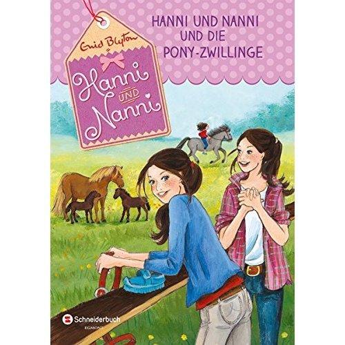 Hanni und Nanni, Band 38: Hanni und Nanni und die Pony-Zwillinge