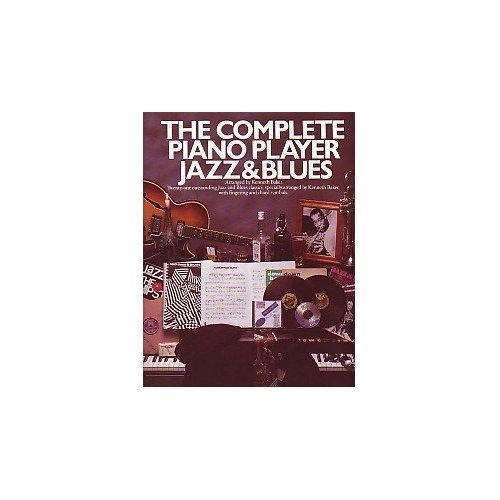 Complete Piano Player: Jazz and Blues