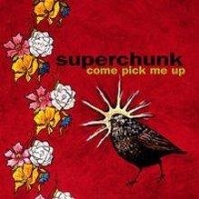 SUPERCHUNK - COME PICK ME UP - LP