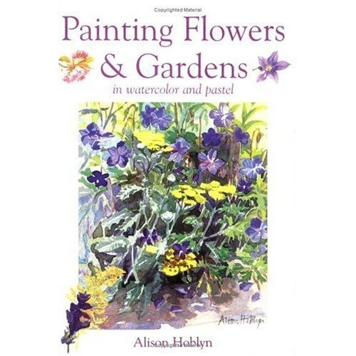 Painting Flowers and Gardens
