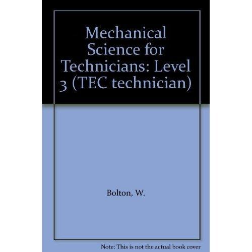 Mechanical Science for Technicians: Level 3 (TEC technician)