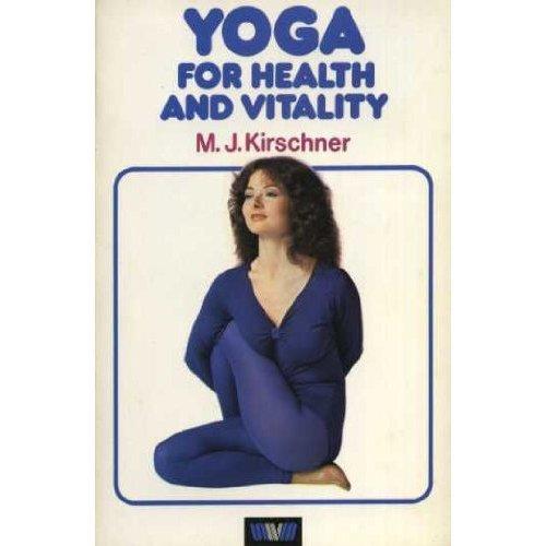 Yoga for Health and Vitality