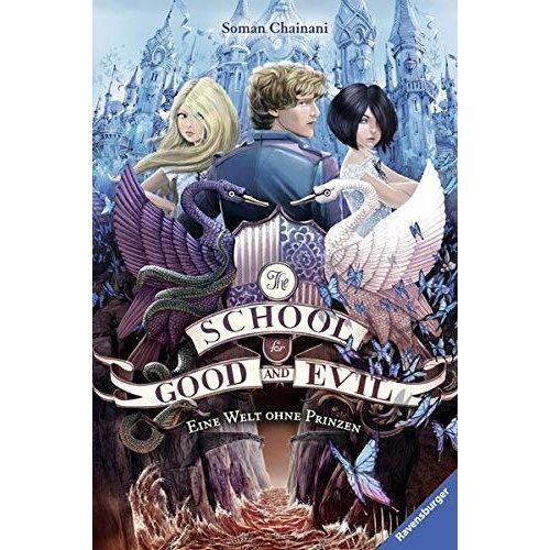 The School for Good and Evil 02: Eine Welt ohne Prinzen