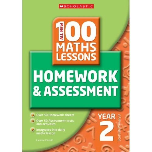 100 Maths Homework and Assessment Activities for Year 2 (All New 100 Maths Homework & Assessment Activities)
