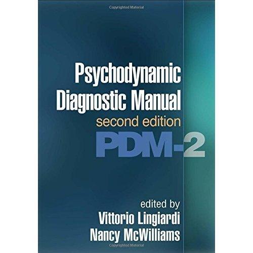 Psychodynamic Diagnostic Manual, Second Edition: (PDM-2)