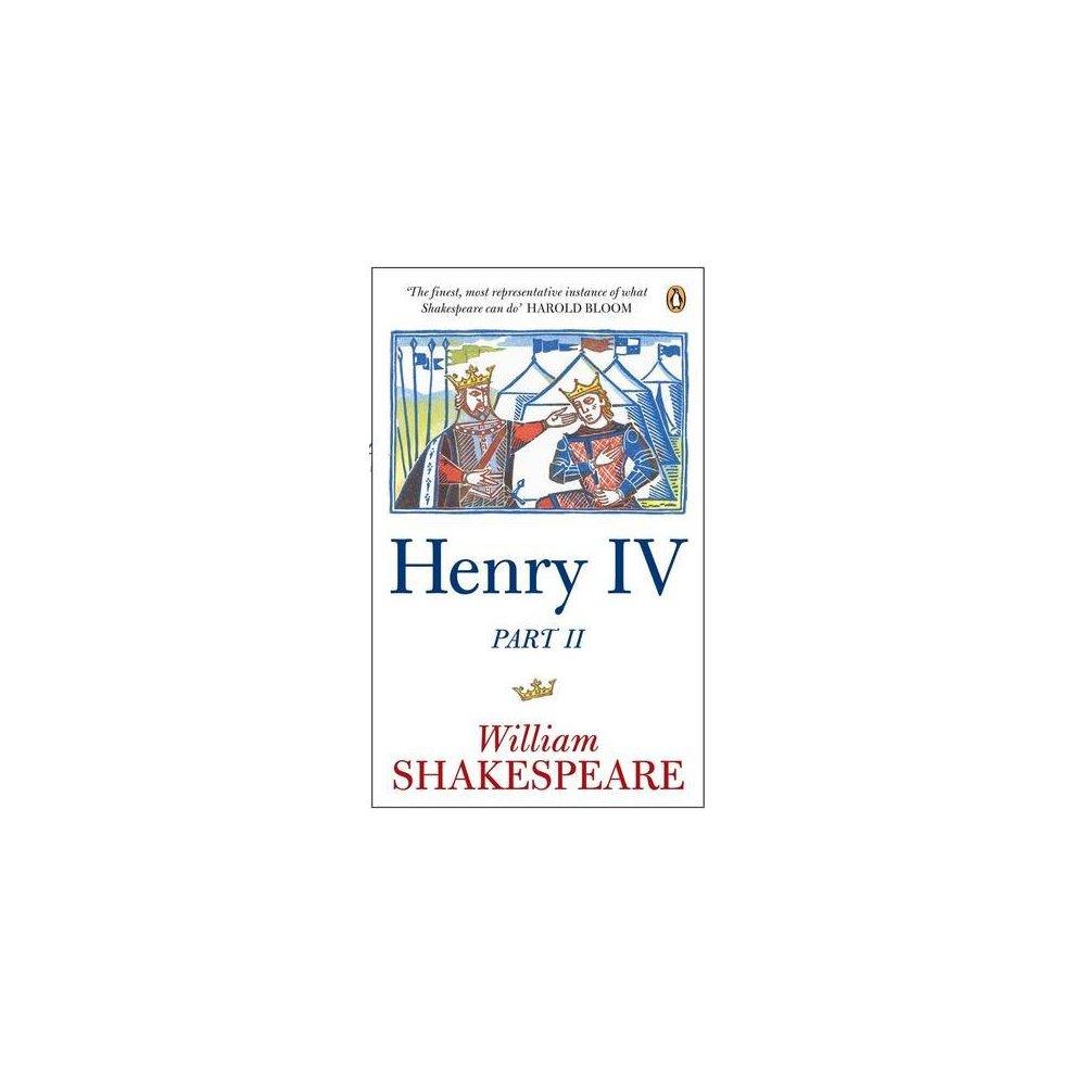 Henry Iv Part Ii (Penguin Shakespeare) (pt. II)