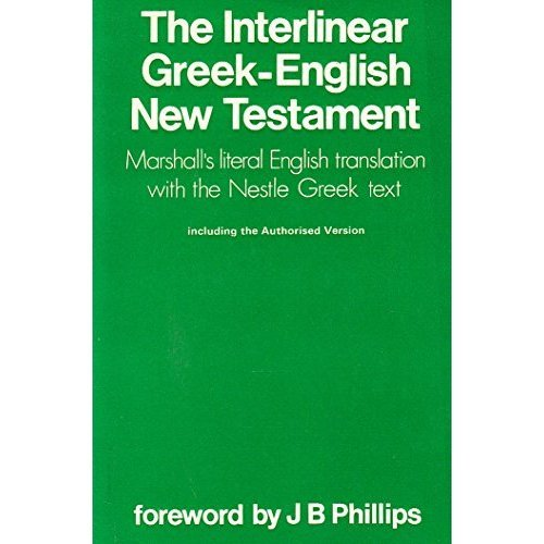 The Interlinear Greek - English New Testament: Authorized King James Version: Interlinear Greek and English