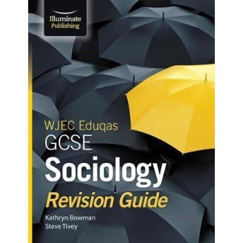 WJEC Eduqas GCSE Sociology Revision Guide