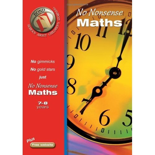 Bond No Nonsense Maths 7-8 years (Bond Assessment Papers)