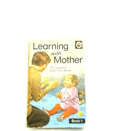 Learning with Mother (Ladybird 'Under Five')