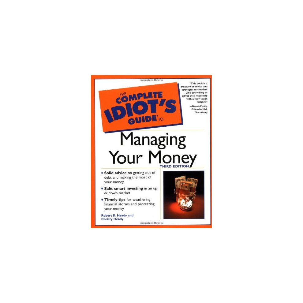 The Complete Idiot's Guide (R) to Managing Your Money (Complete Idiot's  Guides (