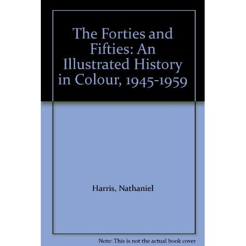 The Forties And Fifties (History Of The Modern World): 6