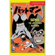 Batman: the Jiro Kuwata Batmanga: the Jiro Kuwata Batmanga Volume 2