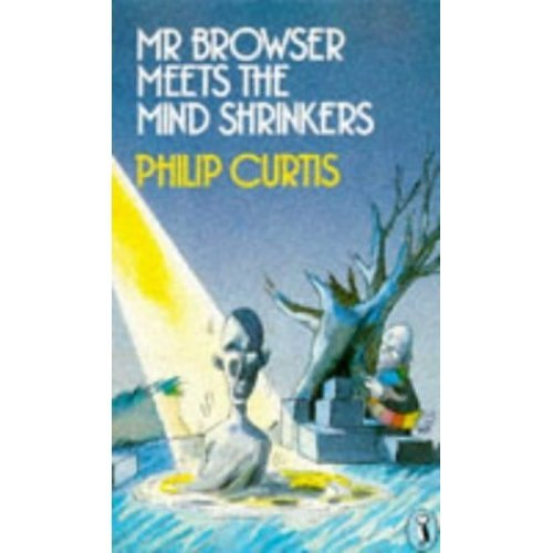 Mr. Browser Meets the Mind Shrinkers (Puffin Books)