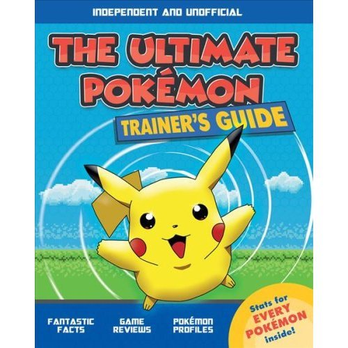 The Ultimate Pokemon Trainer's Guide
