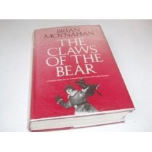 The Claws of the Bear: History of the Soviet Armed Forces from 1917 to the Present