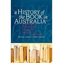A History of the Book in Australia, 1891-1945: A National Culture in a Colonised Market