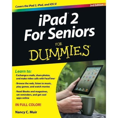 iPad 2 For Seniors for Dummies 3rd Edition