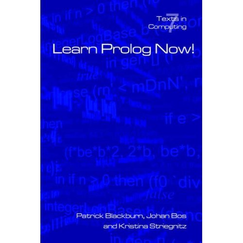 Learn PROLOG Now! (Texts in Computing)