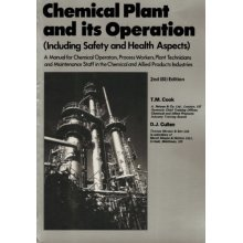 Chemical Plant and Its Operation: Including Safety and Health Aspects: In S.I.Units