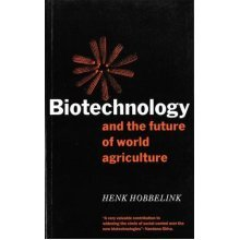 Biotechnology and the Future of World Agriculture