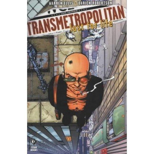 Transmetropolitan : Lust For Life