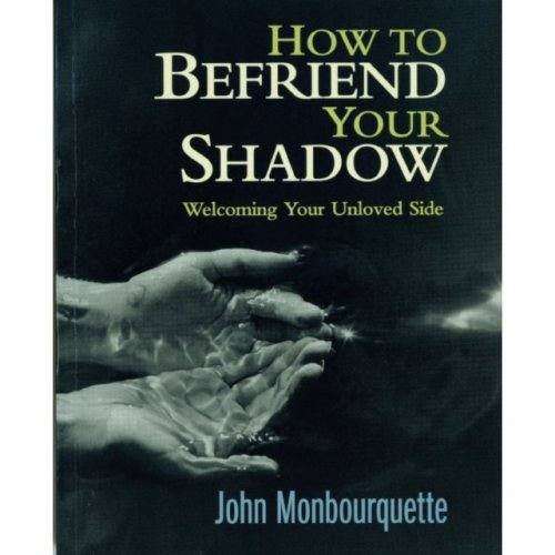 How to Befriend Your Shadow (Paperback)