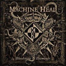 Machine Head - Bloodstone And Diamonds (Picturedisc LP) [VINYL]