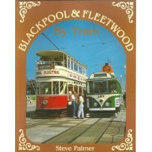 Blackpool and Fleetwood by Tram