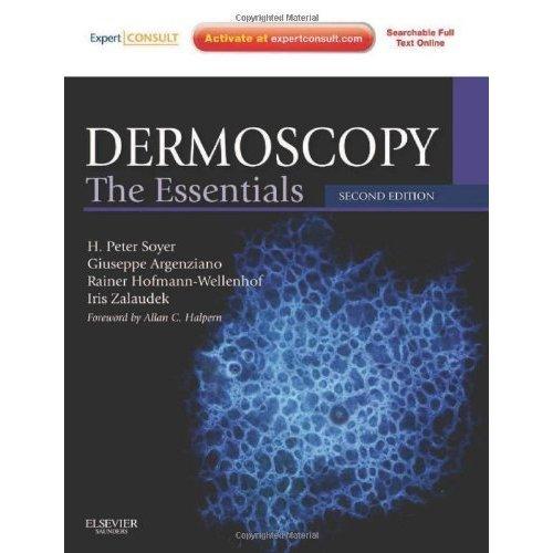 Dermoscopy: The Essentials: Expert Consult - Online and Print, 2e