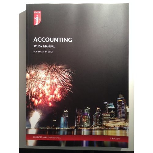 ICAEW Accounting Study Manual (for exams in 2012)