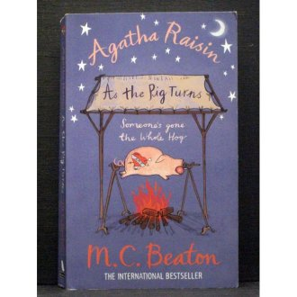 As the Pig Turns  Book 22 in the Agatha Raisin series