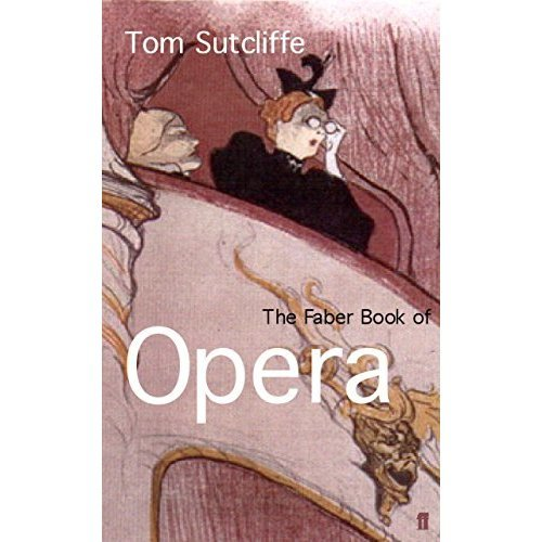 The Faber Book of Opera