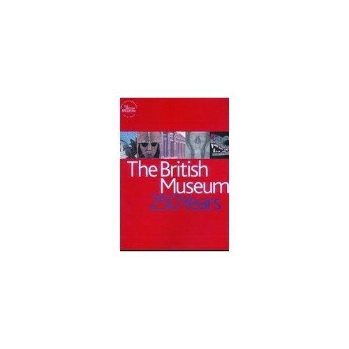 The British Museum: 250 Years