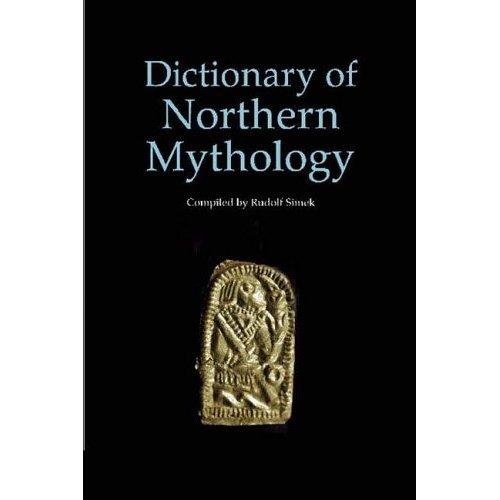 A Dictionary of Northern Mythology