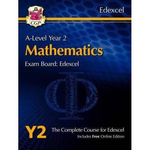 New A-Level Maths for Edexcel: Year 2 Student Book with Online Edition (CGP A-Level Maths 2017-2018)