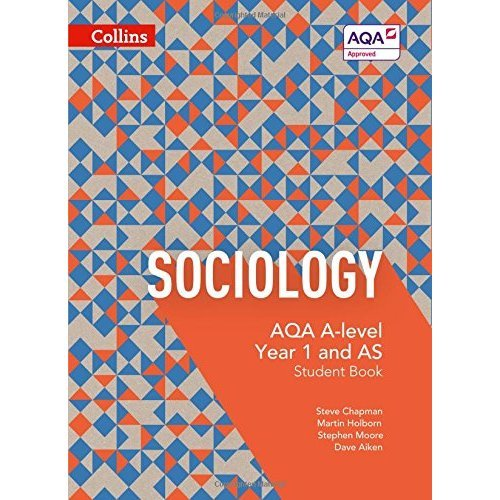 AQA A Level Sociology Student Book 1 (AQA A Level Sociology)
