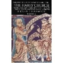 The Penguin History of the Church: the Early Church V. 1