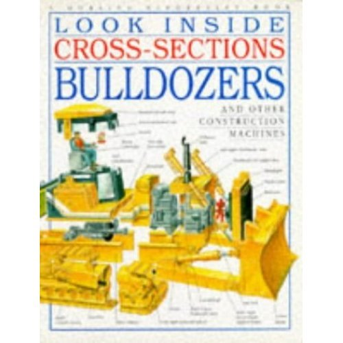 Bulldozer (Look Inside Cross-sections)